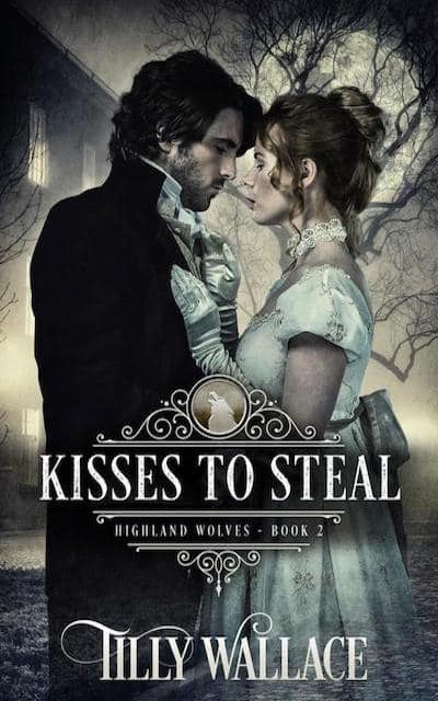 Book cover for Kisses to Steal (Highland Wolves) by Tilly Wallace