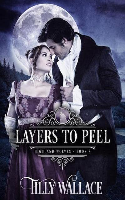 Book cover for Layers to Peel (Highland Wolves) by Tilly Wallace