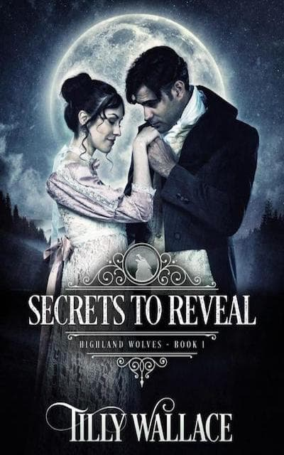 Book cover for Secrets to Reveal (Highland Wolves) by Tilly Wallace